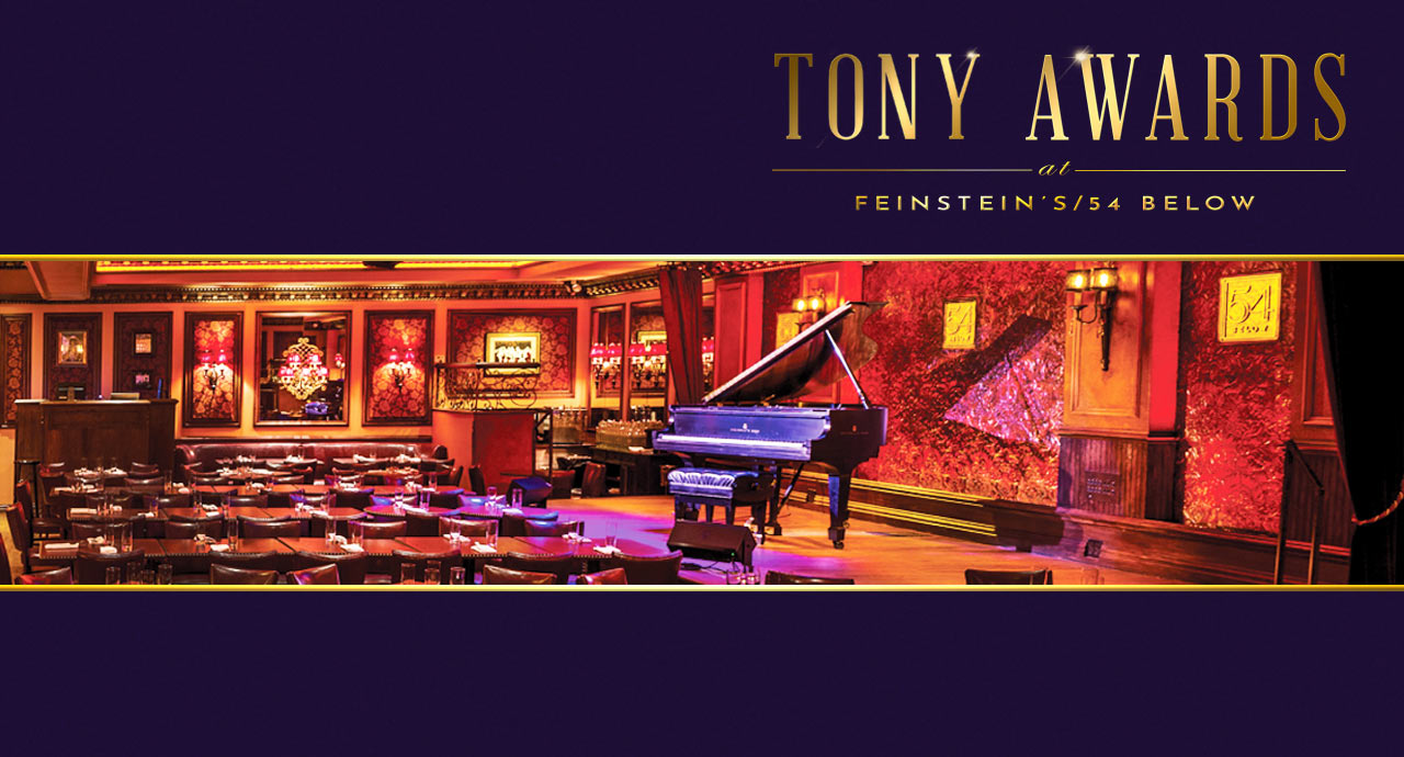 Tony Awards at Feinstein's/54 Below